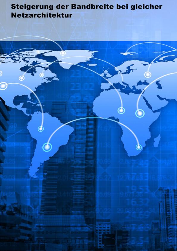 Steigerung der Bandbreite bei gleicher Netzarchitektur